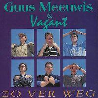 Cover Guus Meeuwis & Vagant - Zo ver weg