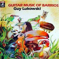 Cover Guy Lukowski - Guitar Music Of Barrios