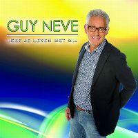 Cover Guy Neve - Leef je leven met mij