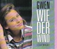 Cover Gwen - Wie der Wind (Carthago)
