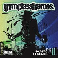 Cover Gym Class Heroes - The Papercut Chronicles II