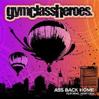 Cover Gym Class Heroes feat. Neon Hitch - Ass Back Home