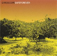 Cover Gyroscope - Safe Forever