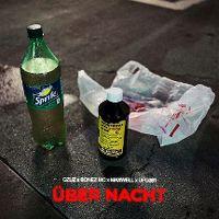 Cover Gzuz feat. Bonez MC, Maxwell & Ufo361 - Über Nacht