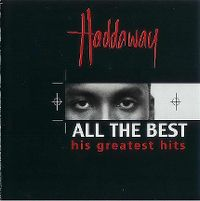 Cover Haddaway - All The Best - His Greatest Hits