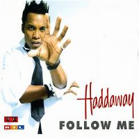 Cover Haddaway - Follow Me