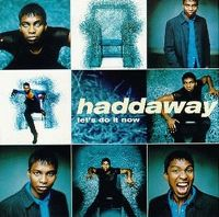 Cover Haddaway - Let's Do It Now
