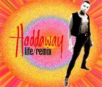Cover Haddaway - Life / Remix