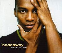 Cover Haddaway - Who Do You Love