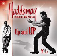 Cover Haddaway feat. The Mad Stuntman - Up And Up