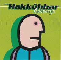 Cover Hakkûhbar - Gabbertje