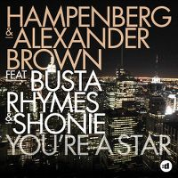 Cover Hampenberg & Alexander Brown feat. Busta Rhymes & Shonie - You're A Star