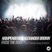 Cover Hampenberg & Alexander Brown feat. Pitbull, Fatman Scoop & Nabiha - Raise The Roof