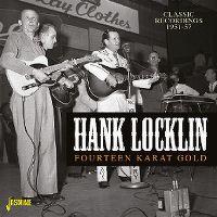 Cover Hank Locklin - Fourteen Karat Gold - Classic Recordings 1951-57