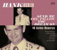 Cover Hank Locklin - Send Me The Pillow You Dream On - 48 Golden Memories