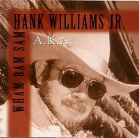 Cover Hank Williams Jr. - A.K.A. Wham Bam Sam