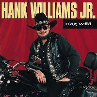 Cover Hank Williams Jr. - Hog Wild