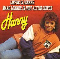 Cover Hanny - Liefde is lekker maar lekker is niet altijd liefde