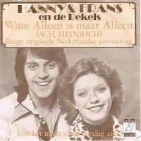 Cover Hanny & Frans en de Rekels - Want alleen is maar alleen (Ach Heinrich)