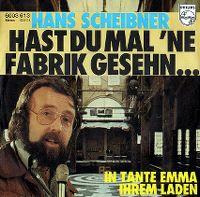 Cover Hans Scheibner - Hast Du mal 'ne Fabrik gesehn..