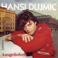 Cover Hansi Dujmic - Ausgeliefert