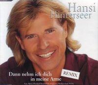 Cover Hansi Hinterseer - Dann nehm ich dich in meine Arme