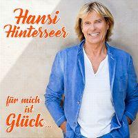 Cover Hansi Hinterseer - Für mich ist Glück...