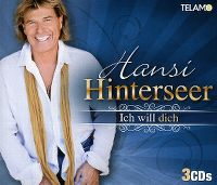Cover Hansi Hinterseer - Ich will dich