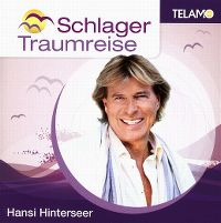 Cover Hansi Hinterseer - Schlager Traumreise