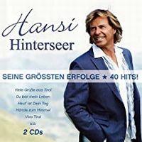 Cover Hansi Hinterseer - Seine grössten Erfolge - 40 Hits!