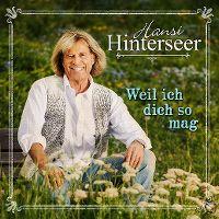 Cover Hansi Hinterseer - Weil ich Dich so mag