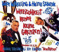 Cover Hape Kerkeling & Heinz Schenk - Witzischkeit kennt keine Grenzen