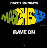Cover Happy Mondays - Madchester Rave On