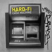 Cover Hard-Fi - Cash Machine