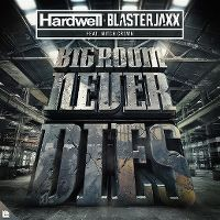 Cover Hardwell & BlasterJaxx feat. Mitch Crown - Bigroom Never Dies