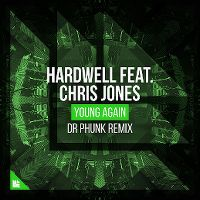 Cover Hardwell feat. Chris Jones - Young Again (Dr Phunk Remix)