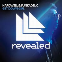 Cover Hardwell & Funkadelic - Get Down Girl