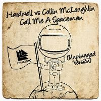 Cover Hardwell vs Collin McLoughlin - Call Me A Spaceman (Unplugged Version)