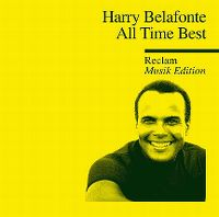 Cover Harry Belafonte - All Time Best - Reclam Musik Edition