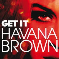 Cover Havana Brown - Get It