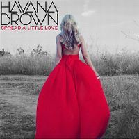 Cover Havana Brown - Spread A Little Love