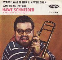 Cover Hawe Schneider & Seine Spree City Stompers - Warte warte nur ein Weilchen (Haarman-Moritat)