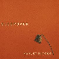 Cover Hayley Kiyoko - Sleepover