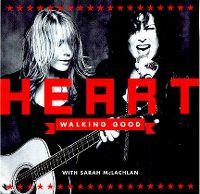 Cover Heart with Sarah McLachlan - Walkin' Good