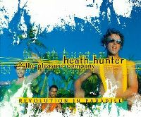 Cover Heath Hunter & The Pleasure Company - Revolution In Paradise