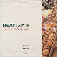 Cover Heatwave feat. Jocelyn Brown - Feel Like Making Love