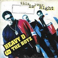 Cover Heavy D & The Boyz - This Is Your Night