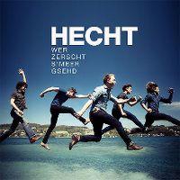 Cover Hecht - Wer zerscht s'Meer gsehd