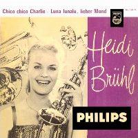 Cover Heidi Brühl - Chico Chico Charlie