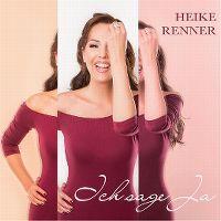 Cover Heike Renner - Ich sage Ja